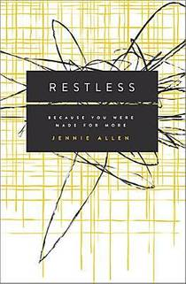 Picture of a book: Restless: Because You Were Made for More