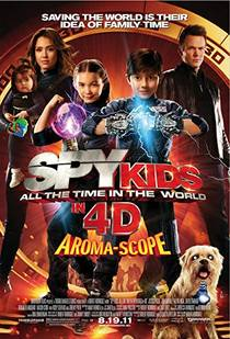 Picture of a movie: Spy Kids 4-D: All The Time In The World