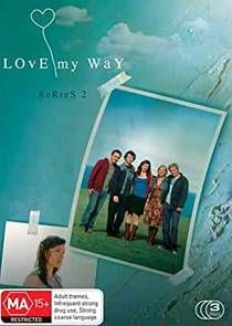 Picture of a TV show: Love My Way