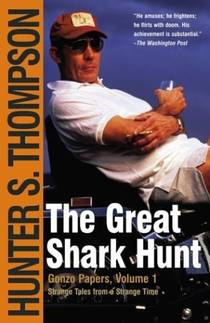 Picture of a book: The Great Shark Hunt: Strange Tales From A Strange Time