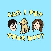 Picture of a podcast: Can I Pet Your Dog?