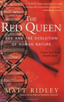 Picture of a book: The Red Queen: Sex And The Evolution Of Human Nature