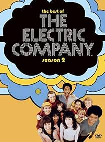 Picture of a TV show: The Electric Company