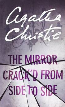 Picture of a book: The Mirror Crack'd From Side To Side