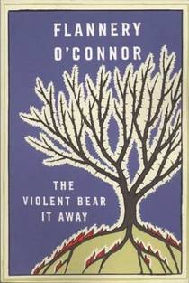 Picture of a book: The Violent Bear It Away
