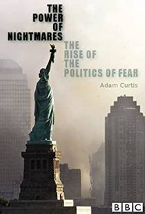Picture of a TV show: The Power Of Nightmares: The Rise Of The Politics Of Fear