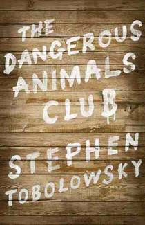 Picture of a book: The Dangerous Animals Club
