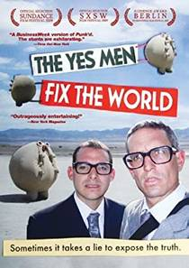 Picture of a movie: The Yes Men Fix The World