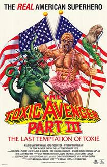 Picture of a movie: The Toxic Avenger Part III: The Last Temptation Of Toxie