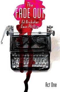 Picture of a book: The Fade Out: Act One