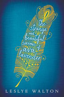 Picture of a book: The Strange And Beautiful Sorrows Of Ava Lavender