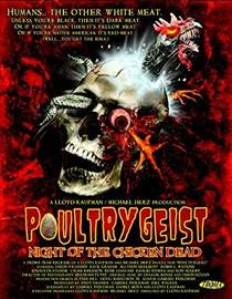 Picture of a movie: Poultrygeist: Night Of The Chicken Dead