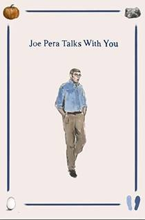 Picture of a TV show: Joe Pera Talks With You