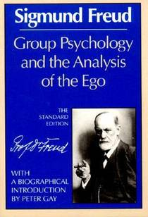 Picture of a book: Group Psychology and the Analysis of the Ego
