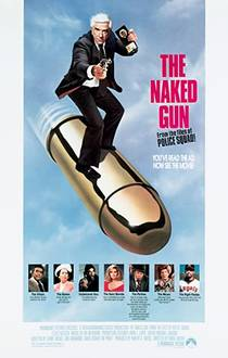 Picture of a movie: The Naked Gun: From The Files Of Police Squad!