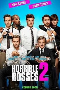 Picture of a movie: Horrible Bosses 2
