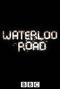 Picture of a TV show: Waterloo Road