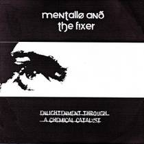 Picture of a band or musician: Mentallo & The Fixer
