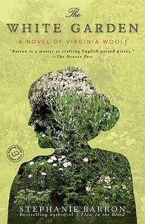 Picture of a book: The White Garden: A Novel Of Virginia Woolf