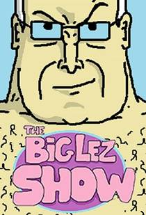 Picture of a TV show: The Big Lez Show