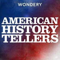 Picture of a podcast: American History Tellers