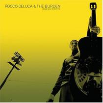 Picture of a band or musician: Rocco Deluca & The Burden