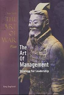 Picture of a book: The Art of War Plus the Art of Management: Strategy for Leadership