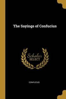 Picture of a book: The Sayings of Confucius
