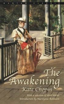 Picture of a book: The Awakening And Selected Short Stories