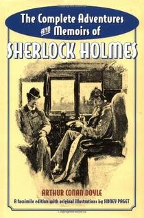 Picture of a book: The Complete Adventures And Memoirs Of Sherlock Holmes