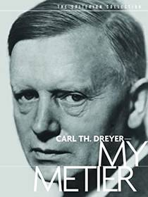 Picture of a movie: Carl Th. Dreyer: My Métier