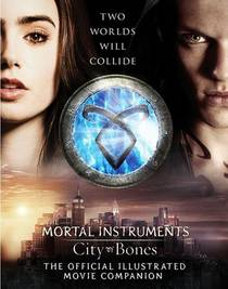 Picture of a book: City Of Bones: The Official Illustrated Movie Companion
