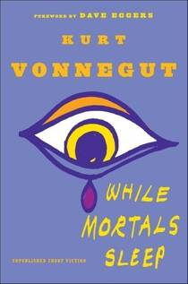 Picture of a book: While Mortals Sleep: Unpublished Short Fiction