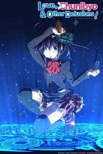 Picture of a TV show: Love, Chunibyo & Other Delusions