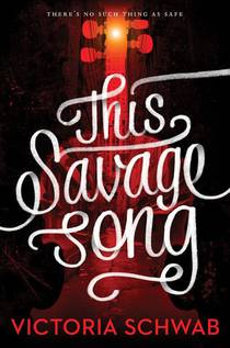Picture of a book: This Savage Song