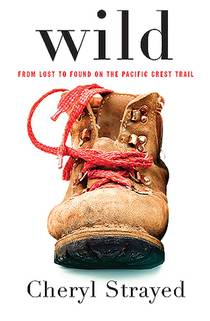Picture of a book: Wild: From Lost To Found On The Pacific Crest Trail