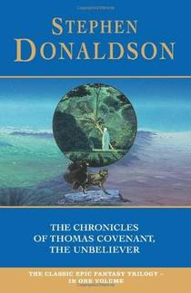 Picture of a book: The Chronicles Of Thomas Covenant, The Unbeliever
