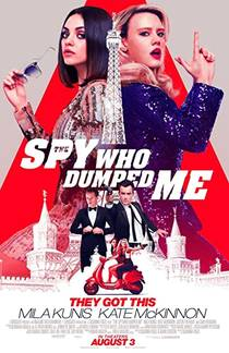 Picture of a movie: The Spy Who Dumped Me