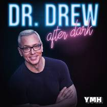 Picture of a podcast: Dr. Drew After Dark