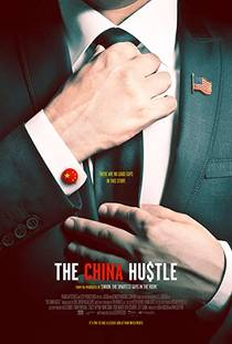 Picture of a movie: The China Hustle