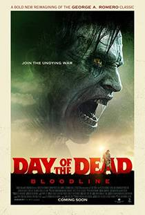 Picture of a movie: Day Of The Dead: Bloodline
