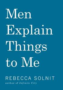 Picture of a book: Men Explain Things To Me