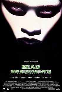 Picture of a movie: Dead Presidents