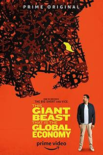 Picture of a TV show: This Giant Beast That Is The Global Economy