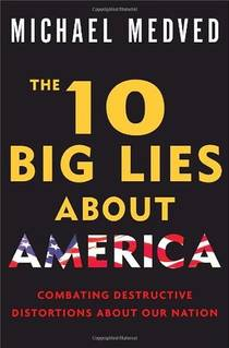 Picture of a book: The 10 Big Lies About America