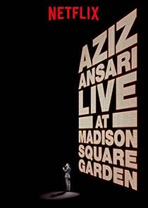 Picture of a TV show: Aziz Ansari Live In Madison Square Garden