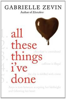 Picture of a book: All These Things I've Done