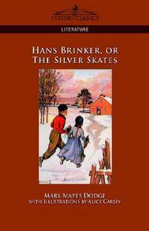 Picture of a book: Hans Brinker, Or The Silver Skates