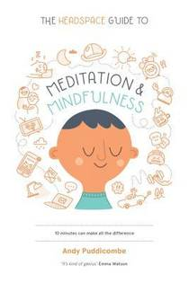 Picture of a book: The Headspace Guide To Meditation & Mindfulness