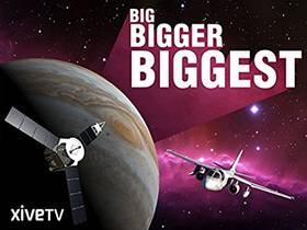 Picture of a TV show: Big, Bigger, Biggest